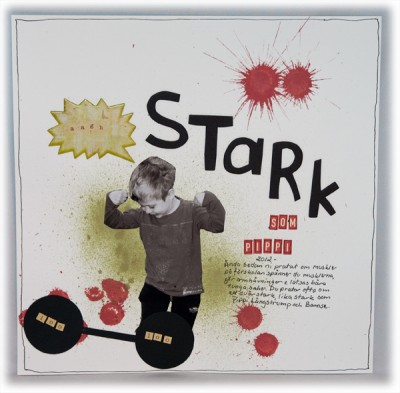 """Stark som Pippi""- ""Strong as Pippi"""